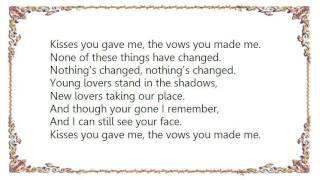 Chris Isaak - Nothing's Changed Lyrics