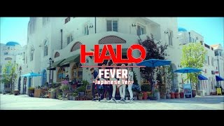 FEVER-Japanese Ver.-/HALO