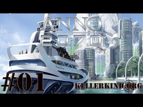ANNO 2070 [HD] #001 – Abenteuer auf hoher See ★ Let's Play ANNO 2070