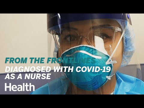 What It's Like to Be Diagnosed With COVID-19 as a Travel Nurse | From the Frontlines | Health
