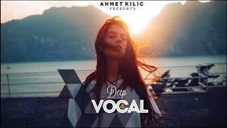 DEEP VOCAL 4   AHMET KILIC