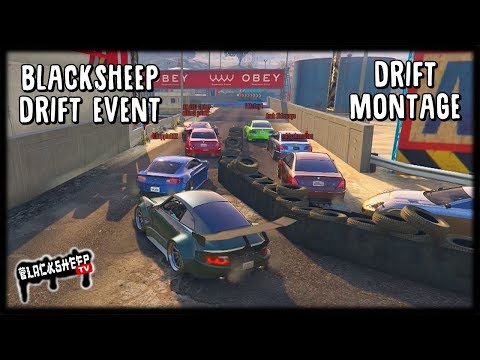Drift Montage  -  Blacksheep Drift Event IV