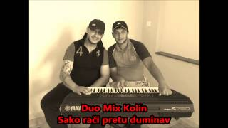 Video Duo Mix Kolín - Sako rači pretu duminav