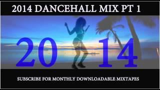 2014 DANCEHALL MIX PT 1