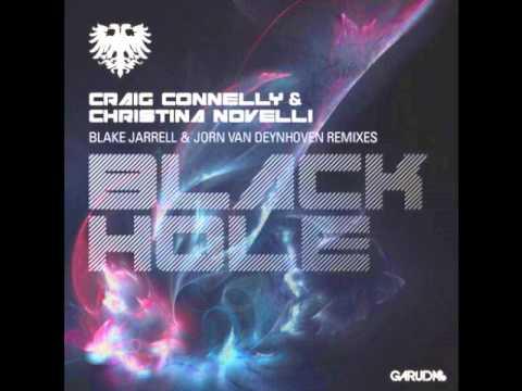 Craig Connelly & Christina Novelli - Black Hole (Blake Jarrell & Jorn van Deynhoven Remix)