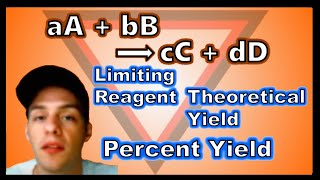 Limiting Reagent, Theoretical Yield, And Percent Yield