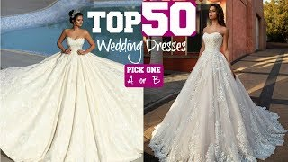 TOP 50 Most AMAZING Wedding Dresses 2020