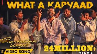 Velai Illa Pattadhaari #D25 #VIP - What A Karvaad | Mp3 Song