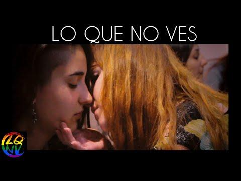 VALÈNCIA Lo Que No Ves - LGTB Short Film