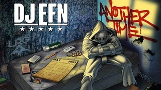 DJ EFN - If U Run feat. Killer Mike, Webbz, KXNG Crooked (Crooked I)  (Another Time)