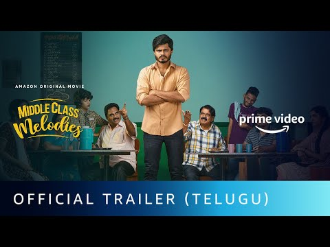 Middle Class Melodies movie Official Trailer