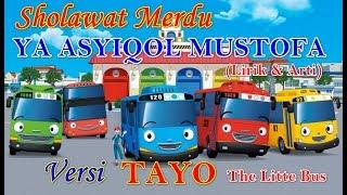 YA ASYIQOL MUSTHOFA Versi TAYO Bus Kecil | Sholawat YA ASYIQOL MUSTHOFA NISSA SABYAN Lirik Dan Arti