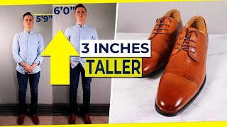 These Shoes Make You 3 Inches TALLER...