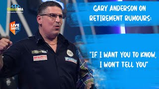 "Gary Anderson on retirement rumours: ""If I want you to know, I won't tell you"""