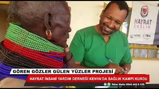 Hayrat İnsani Yardım Derneği Kenya'da sağlık kampı kurdu