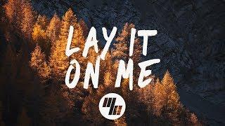 Vance Joy - Lay It On Me (Lyrics / Lyric Video) Said The Sky Remix