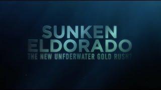 Sunken Eldorado: The New Underwater Gold Rush? Trailer