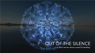OUT OF THE SILENCE TRAILER