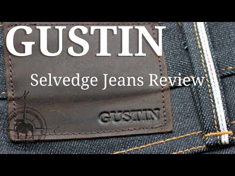 Gustin Selvedge Denim Review