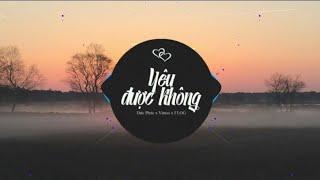 YÊU ĐƯỢC KHÔNG (FLOG Remix) - ĐỨC PHÚC x VIRUSS