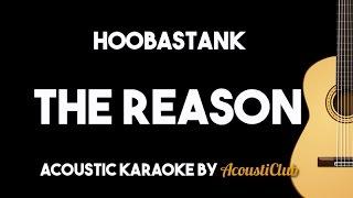 Hoobastank - The Reason (Acoustic Guitar Karaoke Version)