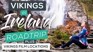Scenic Ireland Roadtrip & 'Vikings' Film Locations!