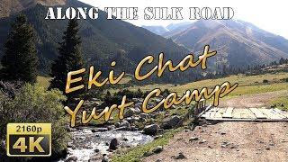 Tulpar Tash and Eki-Chat Yurt Camp - Kyrgyzstan 4K Travel Channel