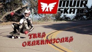 Tres Generaciones with Aj, Josh, and Scott | MuirSkate Longboard Shop