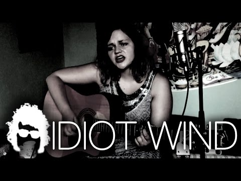 Idiot Wind - TALKING BOB DYLAN - Naima