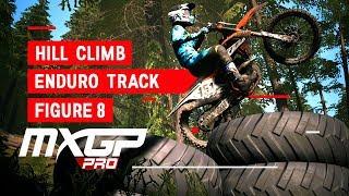 MXGP PRO - Enduro Track - Hill Climb - Figure 8 Track!