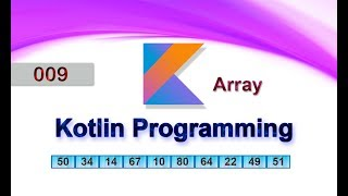 009 Array : Kotlin Programming Language