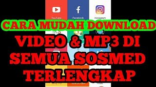 CARA DOWNLOAD VIDEO & MP3 DI SNAPTUBE