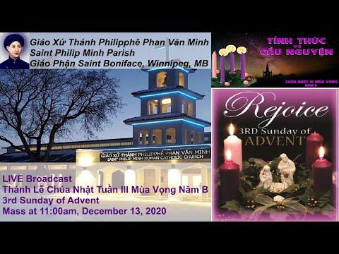 LIVE Broadcast: Thánh Lễ Chúa Nhật Tuần III Mùa Vọng Năm B. Mass at 11am, Dec. 13, 2020
