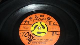 Eddie Powers - Gypsy Woman Told Me