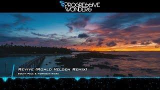South Pole & Morrison Kiers - Revive (Roald Velden Remix) [Music Video] [PHW]