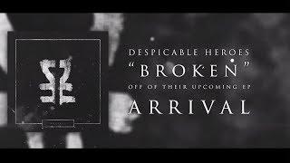 Despicable Heroes - Broken (Lyric Video)