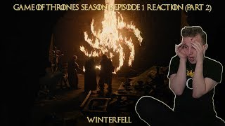 """Game of Thrones 8x01 """"Winterfell"""" Reaction (PART 2)"""