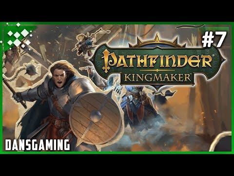 Let's Play Pathfinder Kingmaker (Challenging) - 7 Creating a