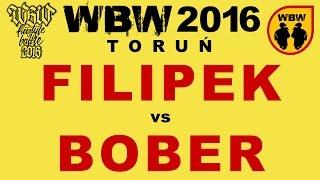 bitwa FILIPEK vs BOBER # WBW 2016 Toruń (1/4) # freestyle battle