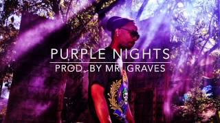 "Juicy J Type Beat, ""Purple Nights"" (prod. by Mr. Graves)"