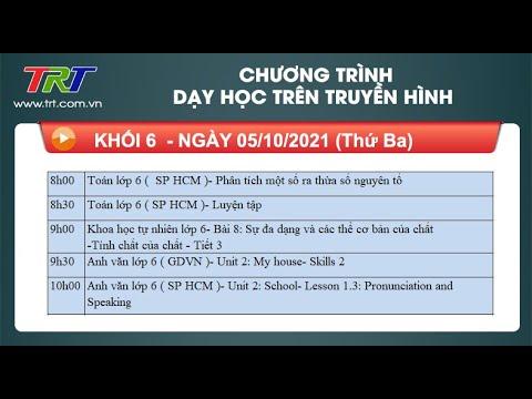 Lớp 6: Toán (2 tiết); KHTN; Tiếng Anh (2 tiết). - Dạy học trên truyền hình TRT ngày 05/10/2021