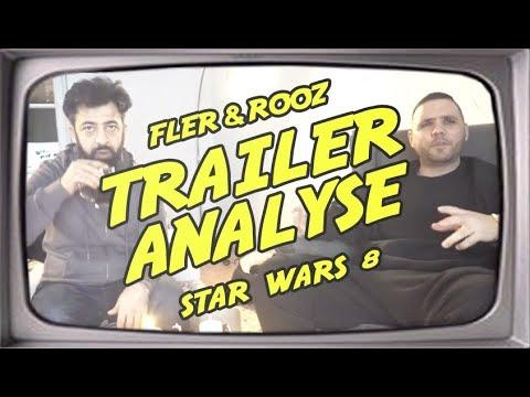 Fler & Rooz - Star Wars 8 Trailer Analyse