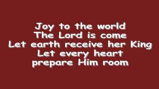 Joy to the World w/ Lyrics