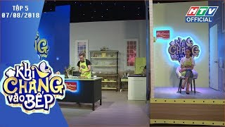 HTV KHI CHÀNG VÀO BẾP | S.T thi nấu ăn mà không phân biệt được củ hành tím | KCVB #5 FULL | 7/8/2018
