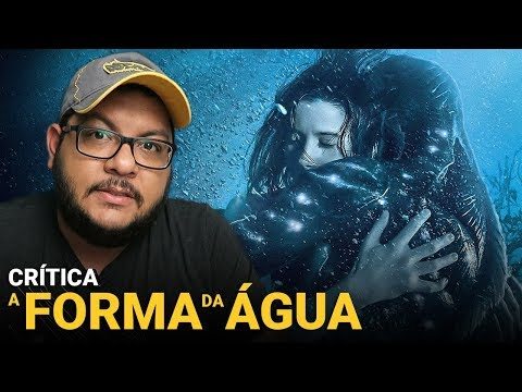 A FORMA DA ÁGUA (The Shape of Water) | Crítica