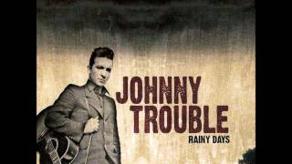 Johnny Trouble - Somebody Stole My Guitar