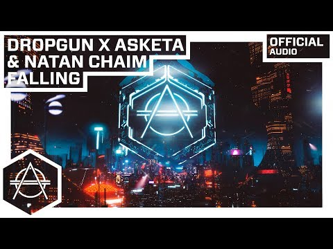 Dropgun x Asketa & Natan Chaim - Falling (Official Audio)