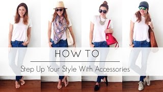How To Step Up Your Style With Accessories   MyStylePill