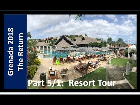 "No 57. Grenada 2018 ""The Re-Visit,"" Part-5/1: Sandals Grenada Resort Tour"