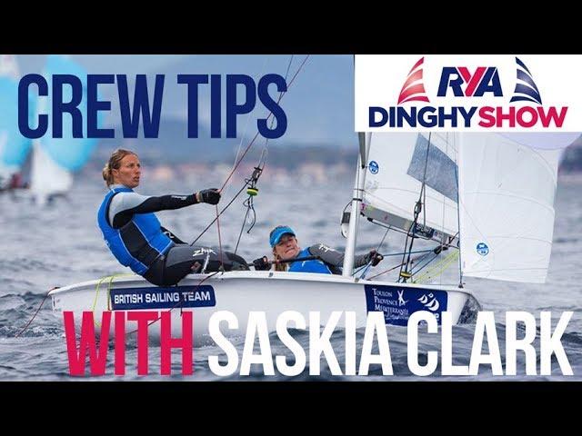 Dinghy Sailing - Crew Talk - with Olympic Gold Medallist Saskia Clark and Mark Jardine